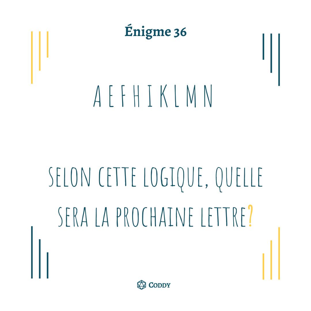 Énigme 36 - Alphabet logique