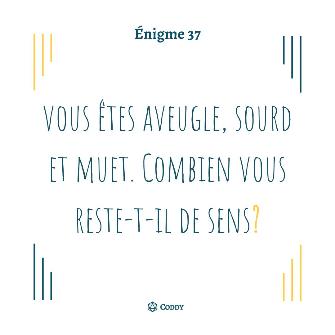 Énigme 37 - Les sens